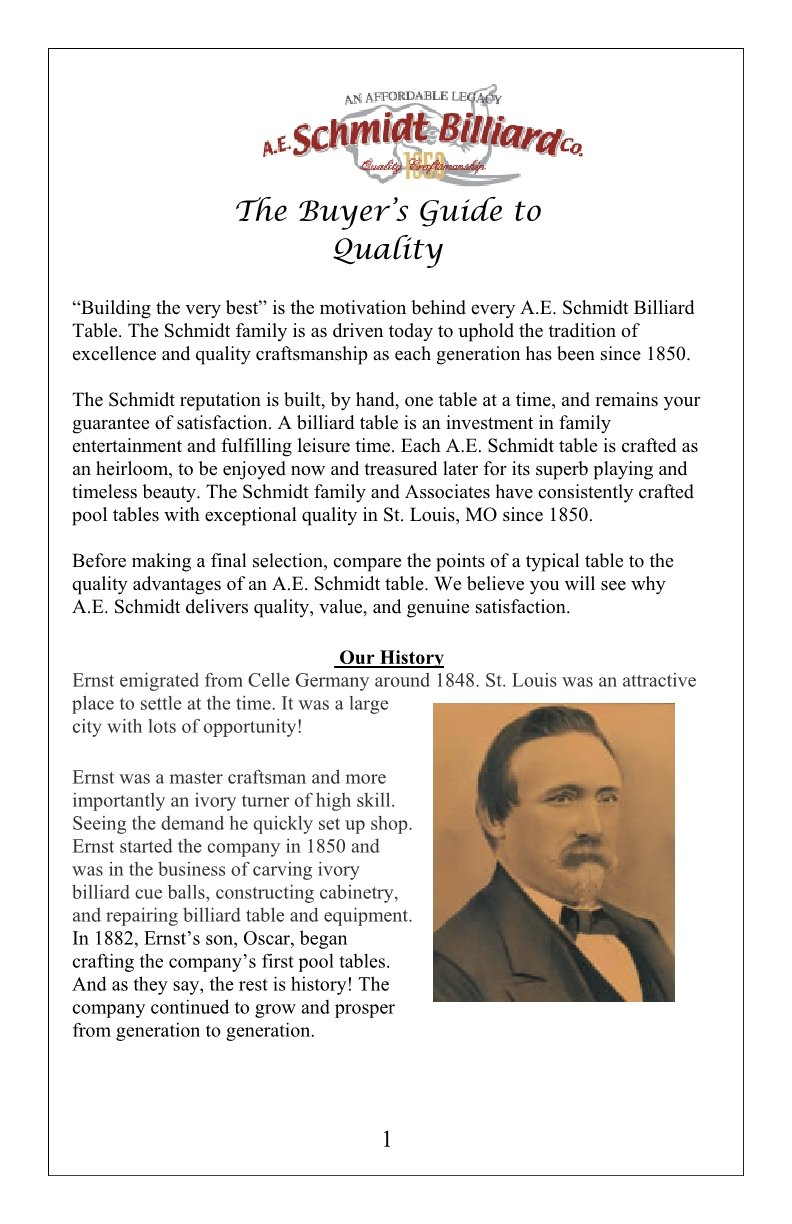 The Billiard Pool Table Buyers Guide to Quality by AE Schmidt Billiards Company An Affordable Legacy with Schmidt Billiards and Game Rooms in Columbia MO Page 1