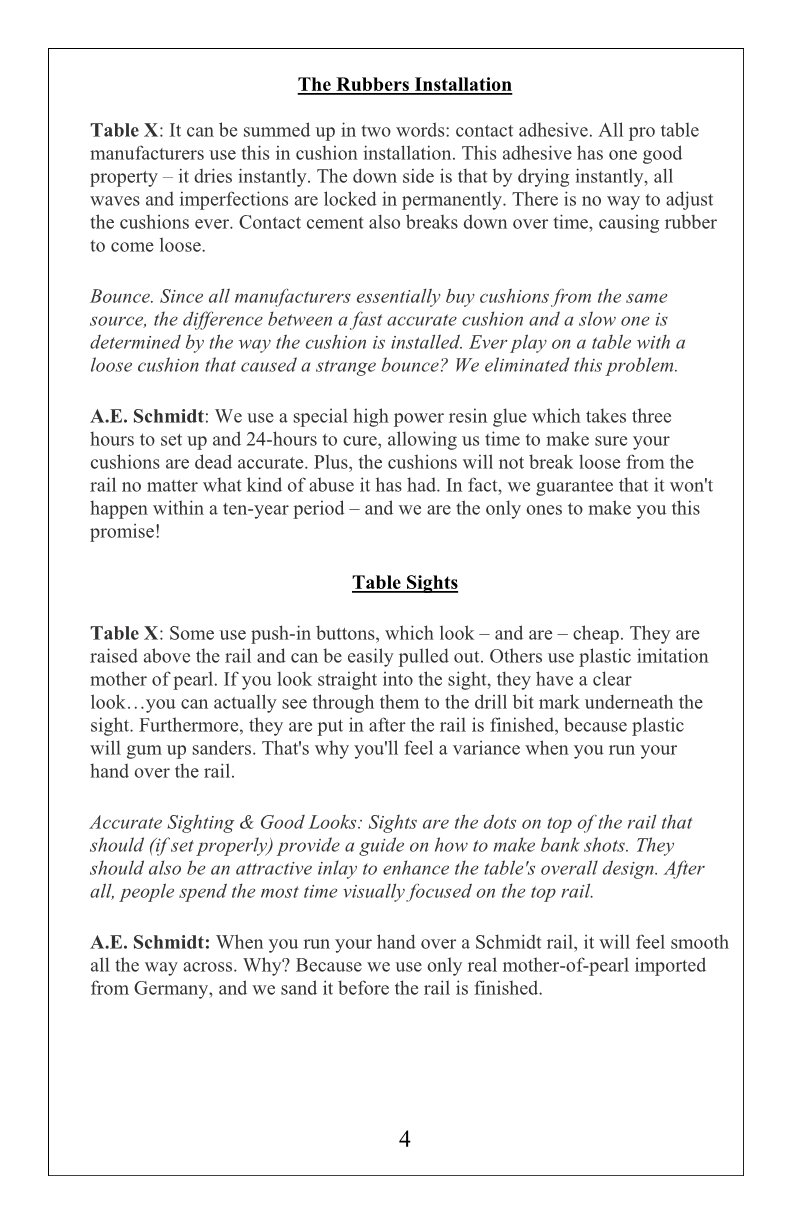 The Billiard Pool Table Buyers Guide to Quality by AE Schmidt Billiards Company An Affordable Legacy with Schmidt Billiards and Game Rooms in Columbia MO Page 4