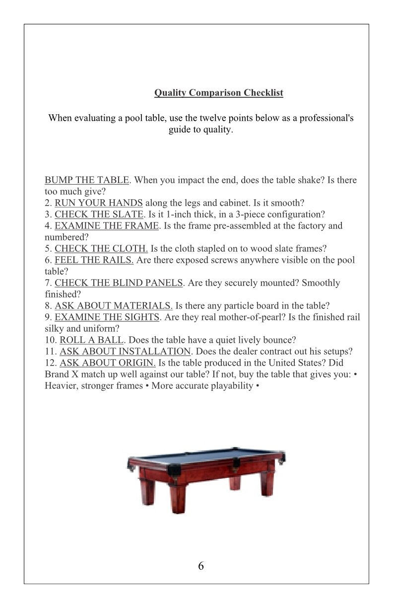 The Billiard Pool Table Buyers Guide to Quality by AE Schmidt Billiards Company An Affordable Legacy with Schmidt Billiards and Game Rooms in Columbia MO Page 6