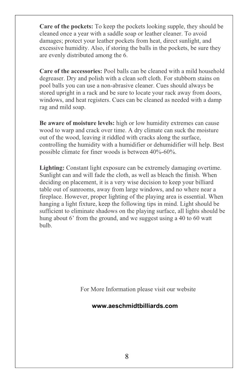 The Billiard Pool Table Buyers Guide to Quality by AE Schmidt Billiards Company An Affordable Legacy with Schmidt Billiards and Game Rooms in Columbia MO Page 8